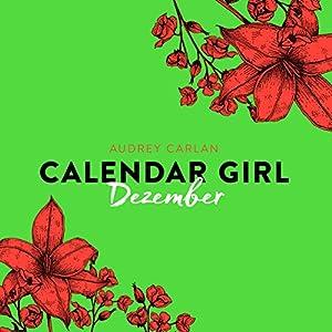 Dezember (Calendar Girl 12) Hörbuch