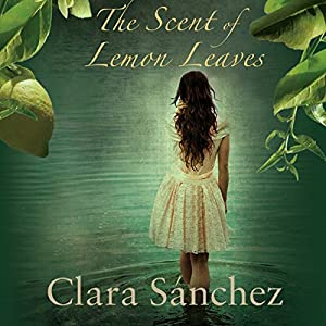 The Scent of Lemon Leaves Audiobook