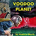 Voodoo Planet Audiobook by Andrew North Narrated by Jim Roberts