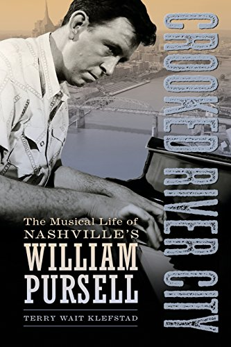The Musical Life of Nashville's William Pursell (American Made Music Series) ()