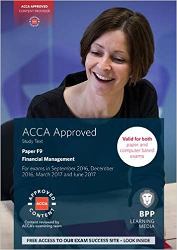 Acca f9 financial management study text 2013 by bpp learning.