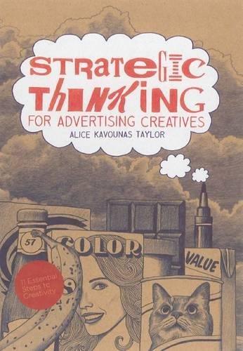 Strategic Thinking for Advertising Creatives