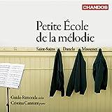 DANCLA/ ST. SAENS/ MASSENET Petite Ecole De La Melodie Other