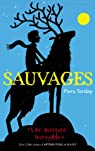 Sauvages, tome 1 par Torday