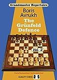 The Grunfeld Defence, Vol. 2 (grandmaster Repertoire 9)-Boris Avrukh