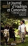Le journal d'Hadrien et Camomille : 1300 km à travers la France