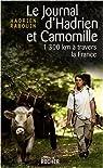 Le journal d'Hadrien et Camomille : 1300 km à travers la France par Rabouin
