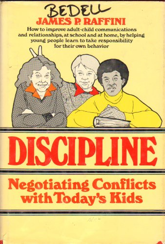 Discipline, Negotiating Conflicts With Today's Kids (A Spectrum book ; S-691)