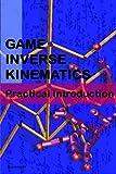 Game Inverse Kinematics, Kenwright, 1484922328