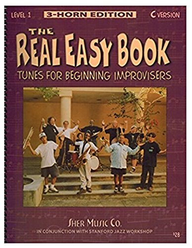 The Real Easy Book: Tunes for Beginning Improvisers, Level 1