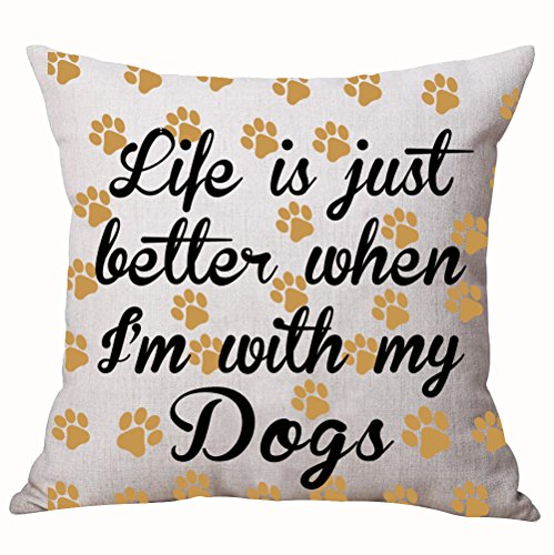 Best Dog Lover Gifts Nordic Sweet Funny Sayings Life Is Just Better When I'm With My Dogs Paw Prints Cotton Linen Decorative Home Office Throw Pillow Case Cushion Cover Square 18 X 18 Inches