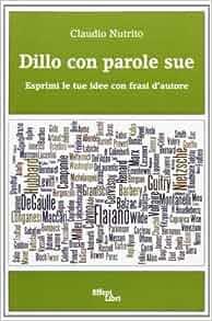 le tue idee con frasi d'autore: 9788860020291: Amazon.com: Books