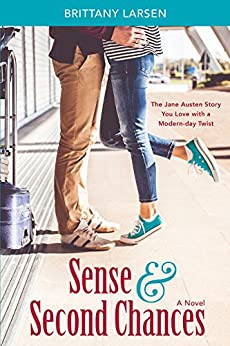 Sense and Second Chances by [Larsen, Brittany]