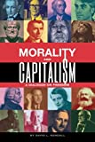 img - for Morality and Capitalism: A Dialogue on Freedom book / textbook / text book