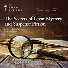 The Secrets of Great Mystery and Suspense Fiction Lecture by David Schmid, The Great Courses Narrated by David Schmid