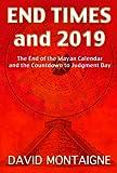 End Times To 2019, David Montaigne, 1935487922