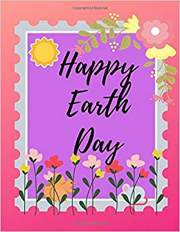 Happy Earth Day Sketchbook Blank Journal For Drawing Doodling And