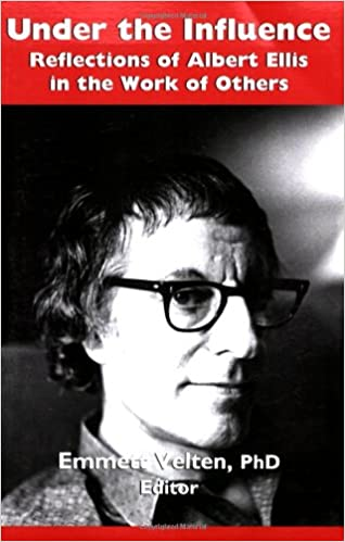 Scarica gratis pdf libri ipad Under the Influence: Reflections of Albert Ellis in the Work of Others PDF PDB CHM 188436537X