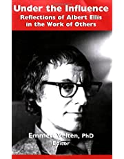 Under the Influence: Reflections of Albert Ellis in the Work of Others