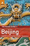The Rough Guide to Beijing, Simon Lewis and Rough Guides Staff, 1848366566