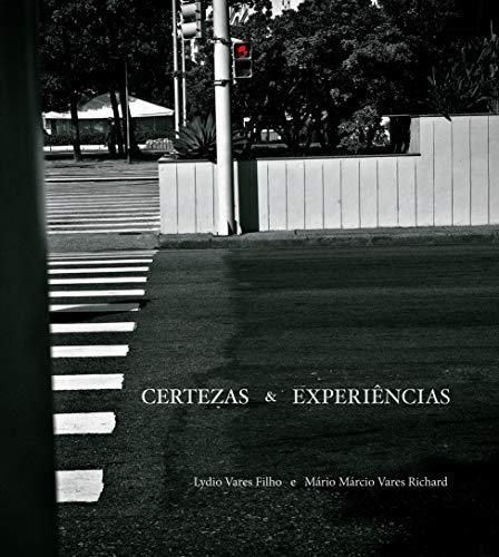 CERTEZAS  &  EXPERIENCIAS
