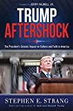 img - for Trump Aftershock: The President's Seismic Impact on Culture and Faith in America book / textbook / text book