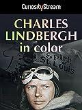 Charles Lindbergh In Color