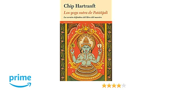 Los yoga sutra de Patáñjali: La versión definitiva del libro ...