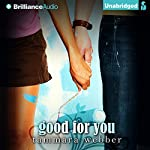 Good for You: Between the Lines, Book 3 | Tammara Webber