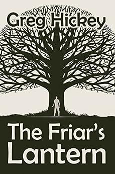 The Friar's Lantern by Greg Hickey ebook deal