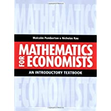 Mathematics For Economists: An Introductory Textbook, Second Edition