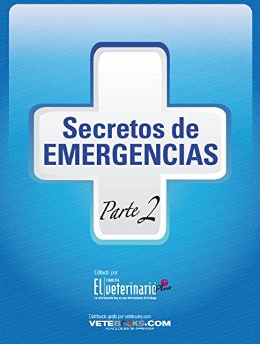 SECRETOS DE EMERGENCIAS (Parte 2): Todo sobre cuidados intensivos de perros y gatos