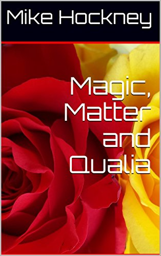 Magic, Matter and Qualia (The God Series Book 20) by [Hockney, Mike]