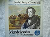 311 symphony - Family Library Of Great Music Album 11 - Mendelssohn: Symphony No. 4 In A Major / Music From A Midsummer Night's Dream LP - Funk & Wagnalls - FW-311