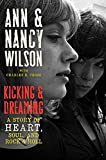 Kicking & Dreaming: A Story of Heart, Soul, and Rock & Roll
