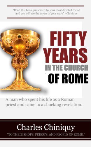 Fifty Years In The Church Of Rome (unabridged) (Stove Works Flag And)