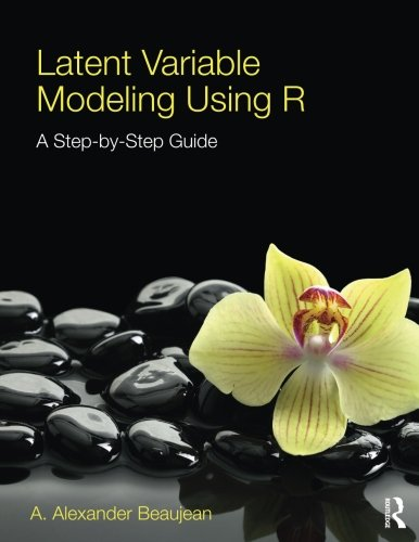 Latent Variable Modeling Using R: A Step-by-Step Guide by imusti