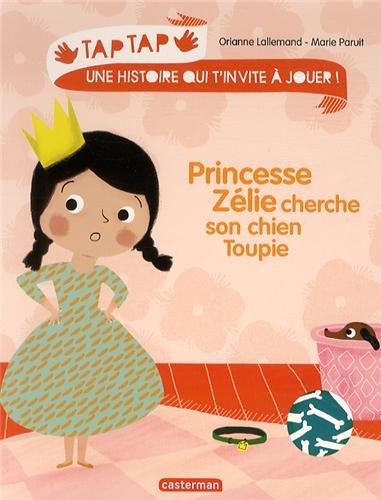 Princesse Zélie cherche son chien Toupie
