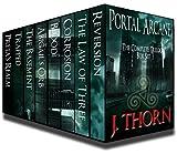The Complete Portal Arcane Trilogy: 3 Novels and 4 Shorts of Intense Dark Fantasy (PLUS Book I of the Hidden Evil Trilogy)