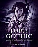 Euro Gothic: Classics of Continental Horror Cinema