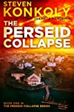 The Perseid Collapse, Steven Konkoly, 1493695649
