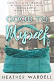 Good to Myself (Toronto Collection Book 10)