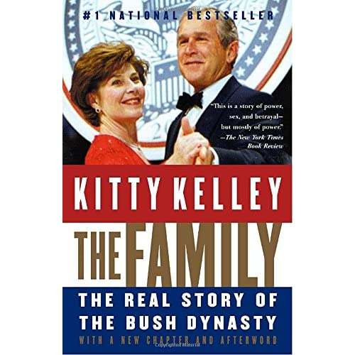 The Family: The Real Story of the Bush Dynasty (Paperback)