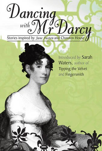 Download Dancing with MR Darcy - Stories Inspired by Jane Austen and Chawton House (Honno Modern Fiction) pdf epub