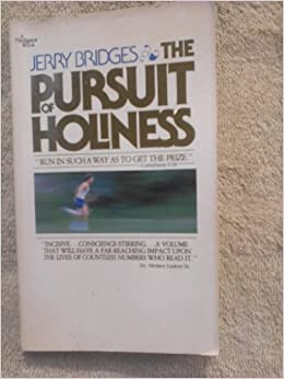 The pursuit of holiness jerry bridges amazon books fandeluxe Images