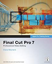 Apple Pro Training Series: Final Cut Pro 7 (text only) by M.Wohl