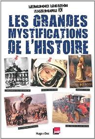 Les grandes mystifications de l'Histoire par Patrick Pesnot