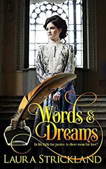 Words and Dreams: sequel to Forged by Love by [Strickland, Laura]