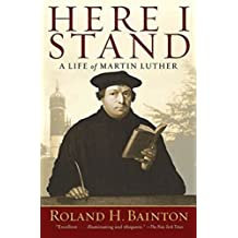 Here-I-stand-:-a-life-of-Martin-Luther-