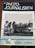 Best of Photojournalism, National Press Photographers Association Staff and School of Journalism, University of Missouri Staff, 0894717359